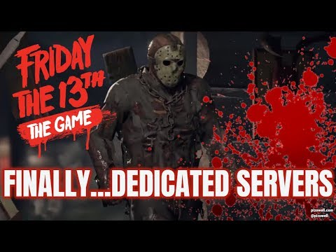 🔴Friday the 13th: The Game – Dedicated Servers are FINALLY Here!