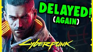 Cyberpunk 2077 News - Why the Game Release is Delayed (AGAIN) & Twitter Backlash