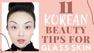 11 Korean Beauty Tips For GLASS SKIN!