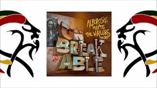 "Alborosie Meets The Wailers, Raging Fyah - The Unforgiven (Album 2018 ""Unbreakable"" GreensleevesRec)"