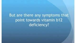 Vitamin B12 - Deficiency Symptoms