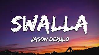 Jason Derulo - Swalla (Lyrics) feat. Nicki Minaj & Ty Dolla $ign