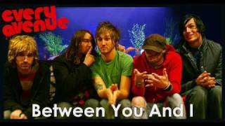 Between You And I (Sped Up) - Every Avenue