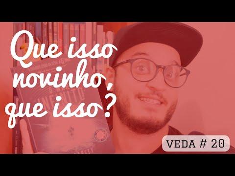 QUE ISSO NOVINHO, QUE ISSO?! | #veda 20