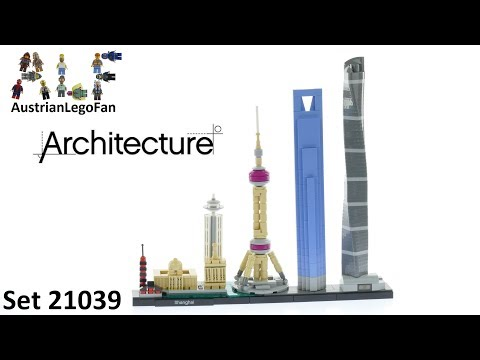 Vidéo LEGO Architecture 21039 : Shanghai (Chine)