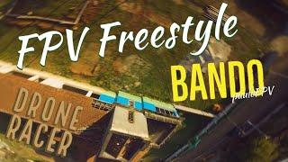 Bando Freestyle - Drone Racer FPV - Runcam 5 - Mamba F405 MK2