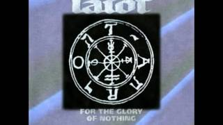 Tarot - 1998 - For The Glory Of Nothing