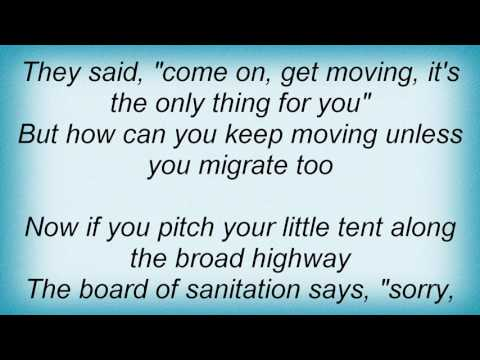 Ry Cooder - How Can You Keep On Moving Lyrics