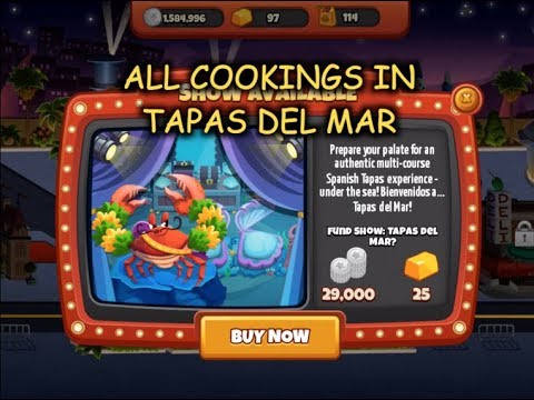 All Cookings in Tapas Del Mar (Cooking Dash 2016)