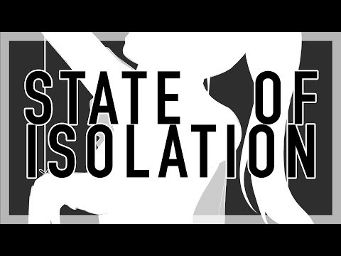 "Circus-P - ""State of Isolation (with Daina)"" [Lyric Video]"