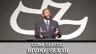 Calvary Classics – Divine Sex pt. 3