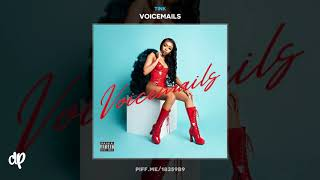 Tink    Ride It Ft. Dej Loaf [Voicemails]