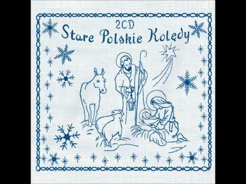 Lulajże, Jezuniu - Mossakowski - Stare Polskie Kolędy - Old Polish Christmas Carols