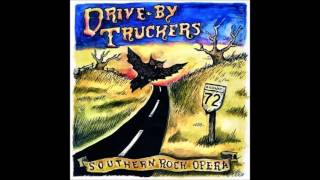 "Drive-By Truckers - ""Plastic Flowers On The Highway"" (Southern Rock Opera) HQ"