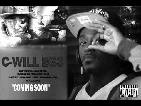 "C-Will ""Bounce"" #EG3"