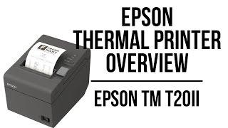 Epson TM T20II Overview