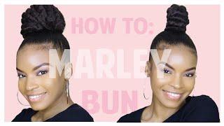 HOW TO: HIGH BUNS USING MARLEY BRAIDING HAIR | NATURAL HAIR