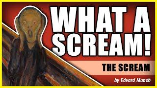 WHAT A SCREAM!: The Scream by Edvard Munch