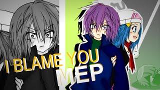 [SIS] I Blame You MEP [ikarishipping]