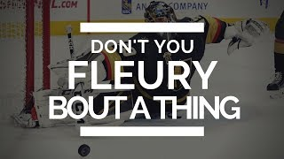 DON'T YOU FLEURY BOUT A THING