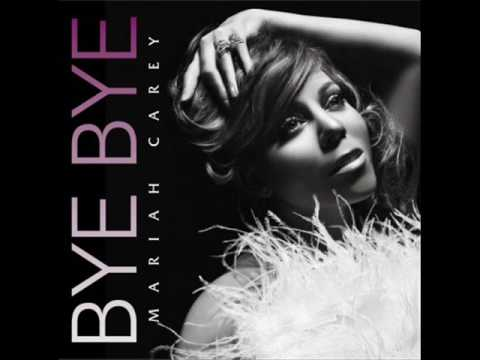 Bye Bye by Mariah Carey Instrumental