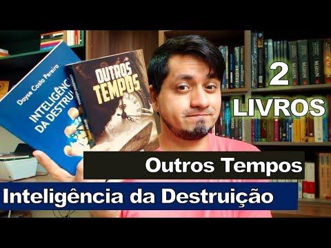 Inteligência da Destruição - Dayse Costa Pereira | Outros Tempos - Leonardo Nóbrega
