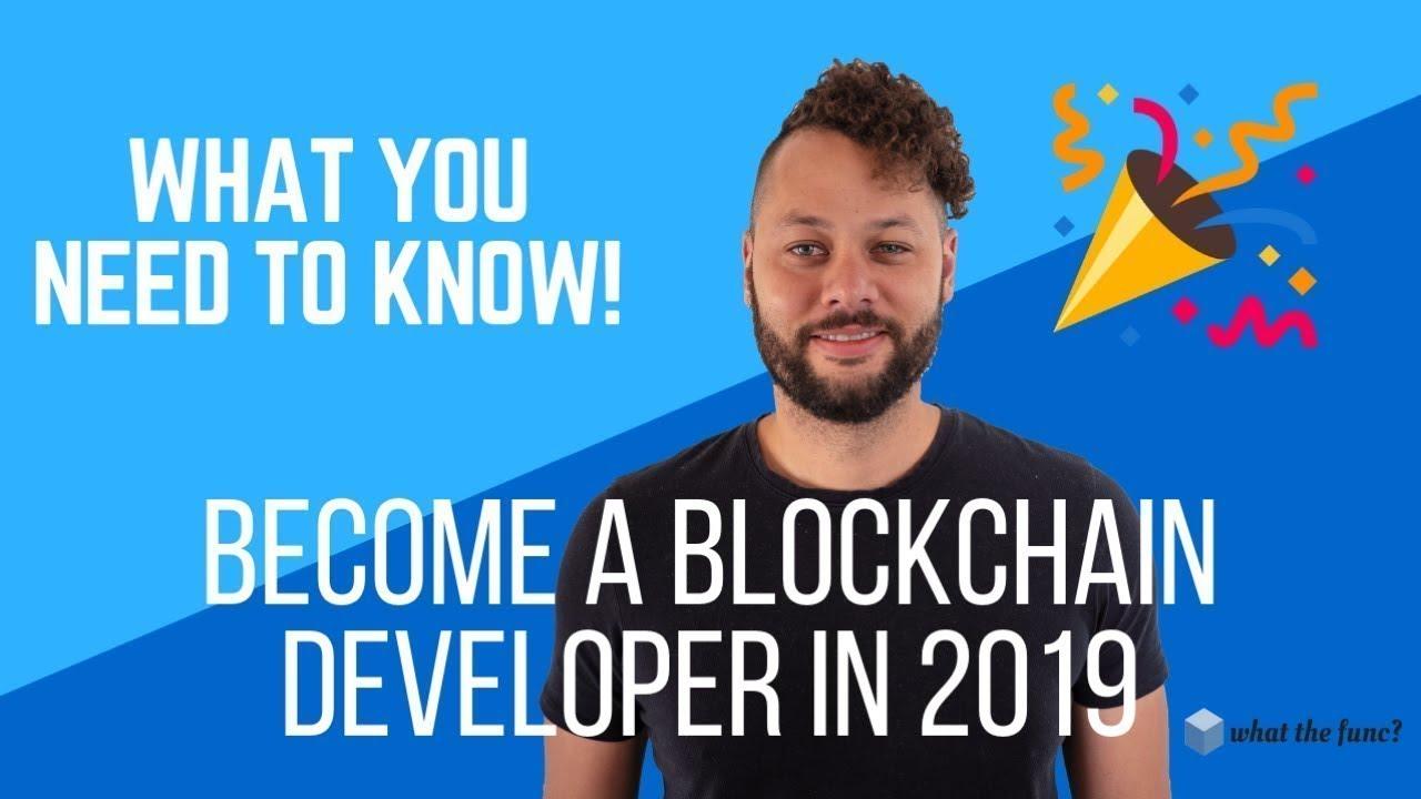 Become a Blockchain Developer in 2019