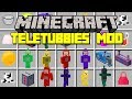 Minecraft TELETUBBIES MOD! | TINKY WINKY, DIPSY, LAA-LAA, PO & MORE! | Modded Mini-Game