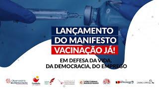 """Lançamento do manifesto """"Vacinação Já! Em defesa da vida, da democracia e do emprego"""""""