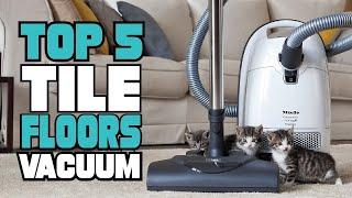 Best Tile Floors Vacuum Reviews 2021 | Best Budget Tile Floors Vacuums (Buying Guide)