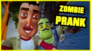 ZOMBIE PRANK ON MY NEIGHBOR!! Hello Neighbor Mod