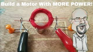 Simple Science 6: Build a Motor with MORE POWER!