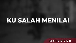Mayang Sari -  Kusalah Menilai ( Cover )
