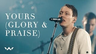 Yours (Glory and Praise) | Live | Elevation Worship