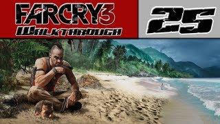 Far Cry 3 Walkthrough Part 25 - I QUIT! [Far Cry 3 Outpost]