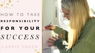 Let Go Of Your Excuses And Take Responsibility For Your Success
