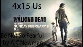 The Walking Dead Season 4 I 4x15 Us I Be Not So Fearful - A C Newman