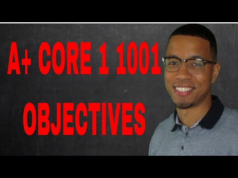 CompTIA A+ 1001 Objectives - YouTube