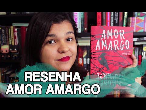 RESENHA: AMOR AMARGO | Bruna Miranda