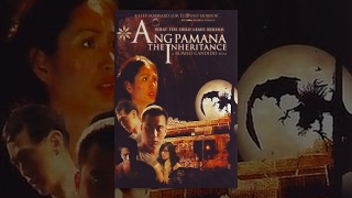 Ang Pamana The Inheritance