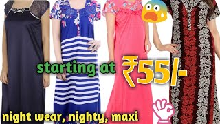 Ladies Nighty, maxi, night wear wholesale market Gandhi nagar, Delhi
