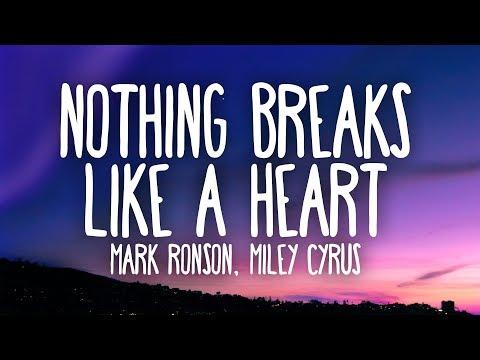 Mark Ronson, Miley Cyrus - Nothing Breaks Like a Heart (Lyrics)
