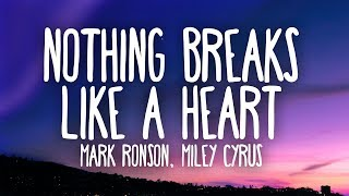 Mark Ronson, Miley Cyrus   Nothing Breaks Like A Heart (Lyrics)