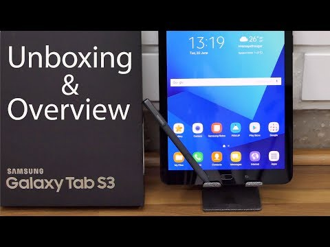 Samsung Galaxy Tab S3 Premium Android Tablet Unboxing & Overview