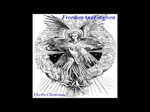 FreedomAndForgiven - Carol Of The Bells