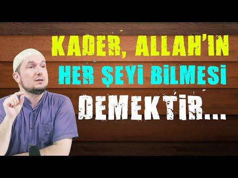 Kader, Allah ın her şeyi bilmesi demektir... / 29.10.2013 / Kerem Önder