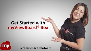 Get Started with myViewBoard Box