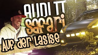 JP Performance - Mit dem Audi TT Safari auf der LaSiSe!
