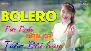 lk-nhac-song-bolero-tru-tinh-dan-ca-dac-biet-nhat-2019-tuyet-pham-song-ca-sen-xua-toan-bai-hay