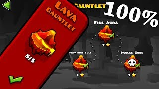 Geometry Dash - Lava Gauntlet [All Levels 100%]